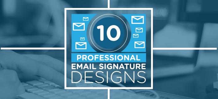 Blog_Image_10_Professional_Email_Signatures_Designs_ver03B