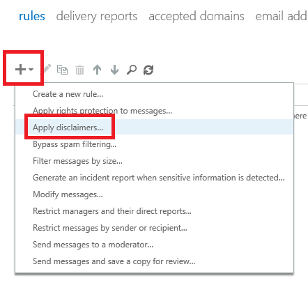 Exchange 2016 ECP: Creating an 'Apply disclaimers' rule