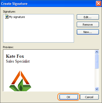 If your email signature is prepared, click OK to save changes.