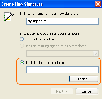 In the Create New Signature window, select the option: Use this file as a template.