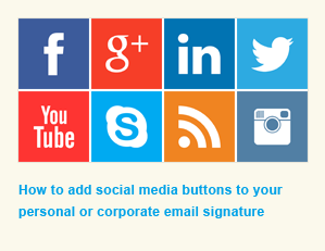 Learn how to add social media buttons to your email signature.