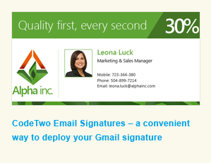 Use CodeTwo Email Signatures to manage your Office 365 signatures centrally.